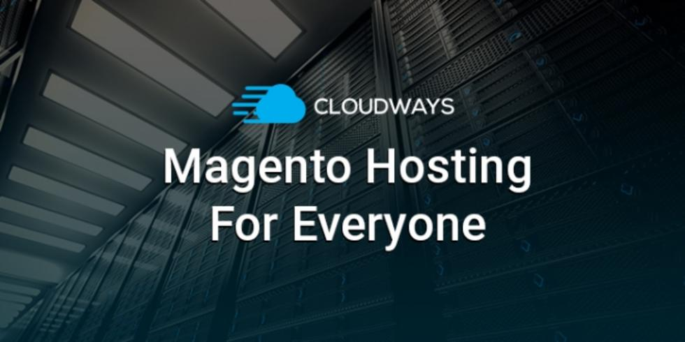 Why Cloudways Makes The Best Choice For Magento Store Hosting