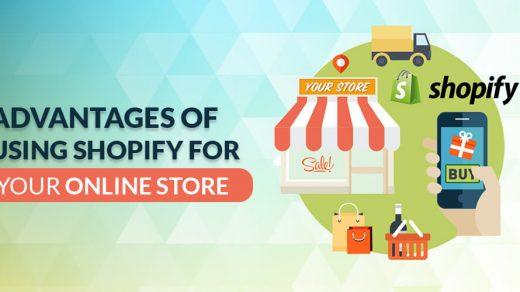 Benefits Of Choosing Shopify For E-Commerce Store Development