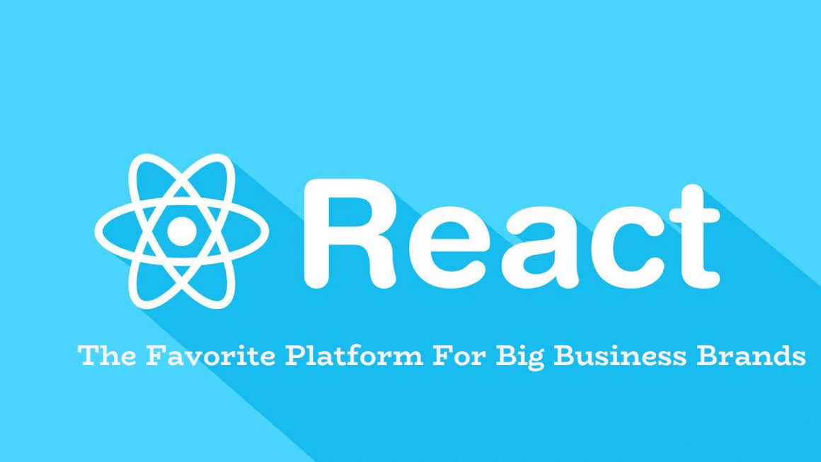 react js for big business brands