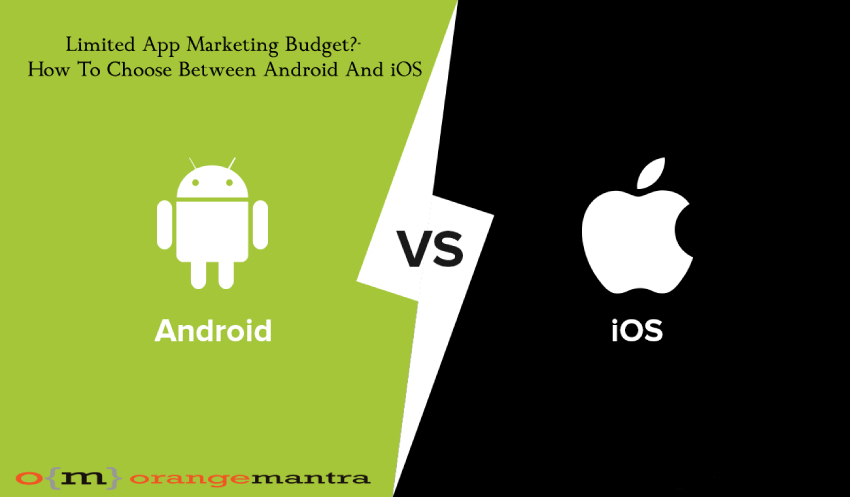 Choose Between Android And iOS