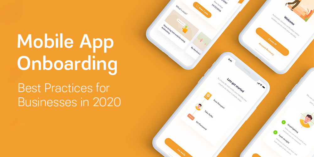 Mobile-App-Onboarding-Best-Practices-For-Businesses-In-2020