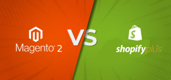 How to Choose: Magento 2 Vs Shopify Plus for E-commerce Store Development?