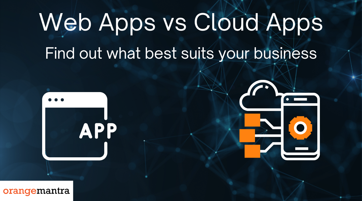 Web Apps vs. Cloud Apps