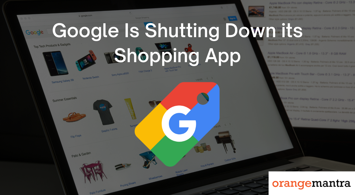Google Plans to Shut Down its Shopping App for Android And iOS