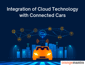 Evolve the Scale of Automotive Industry with Cloud Technology Infused with Connect Vehicles
