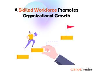 skilled workforce