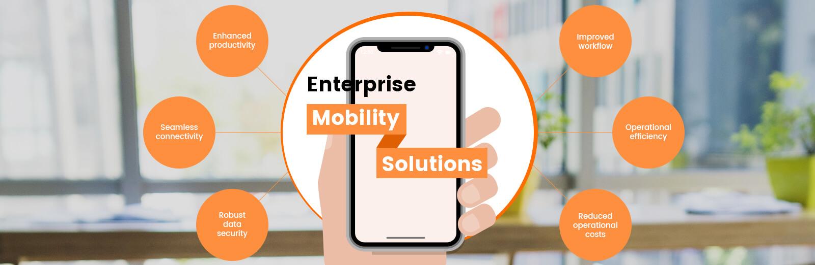 enterprise mobility solutions